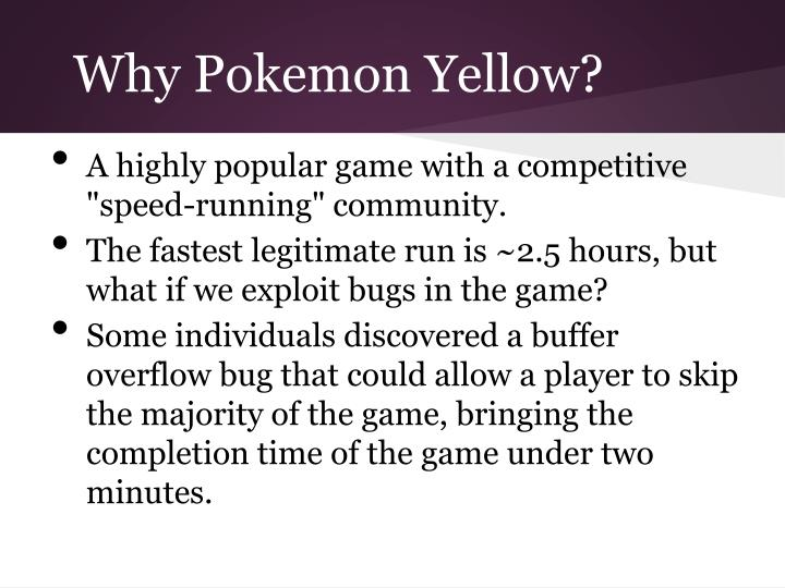 Why Pokemon Yellow?