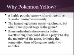 why pokemon yellow