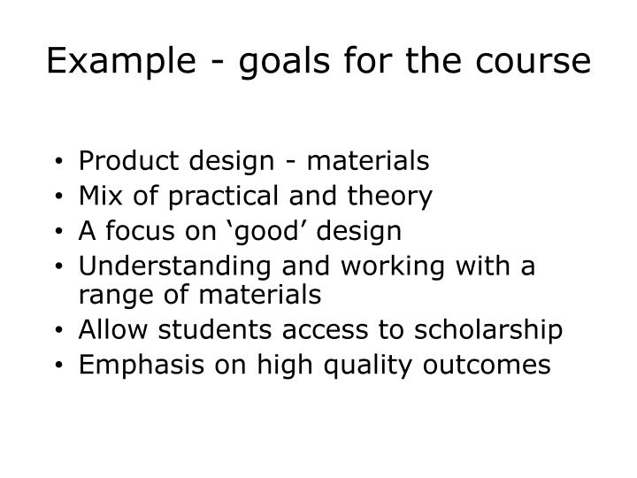 Example - goals for the course