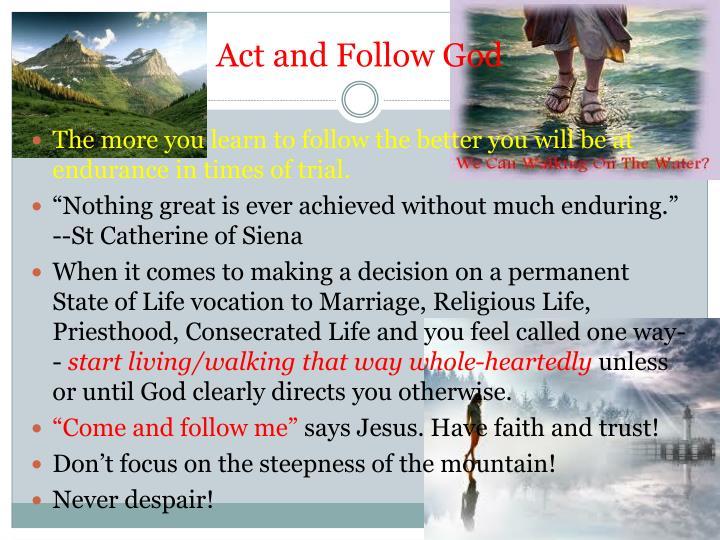 Act and Follow God
