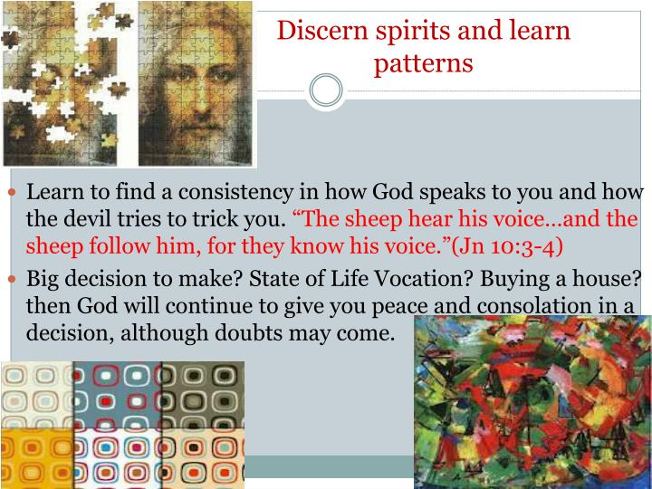 Discern spirits and learn patterns