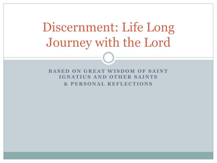 discernment life long journey with the lord