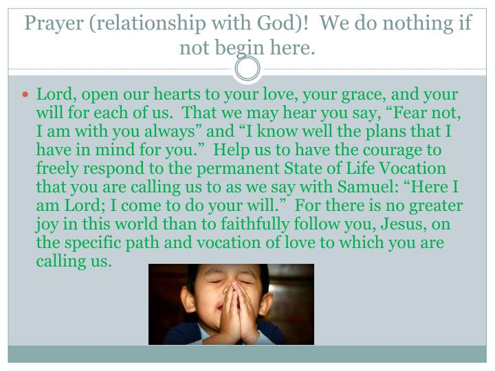 Prayer relationship with god we do nothing if not begin here