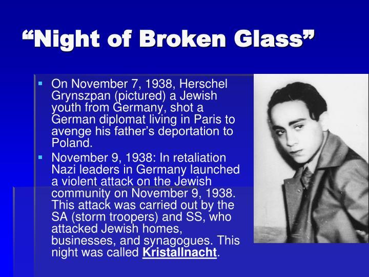 """Night of Broken Glass"""