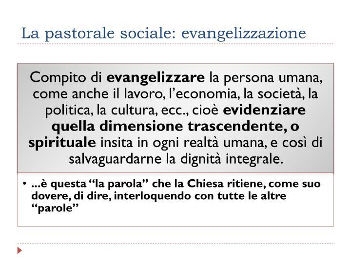 La pastorale sociale: evangelizzazione