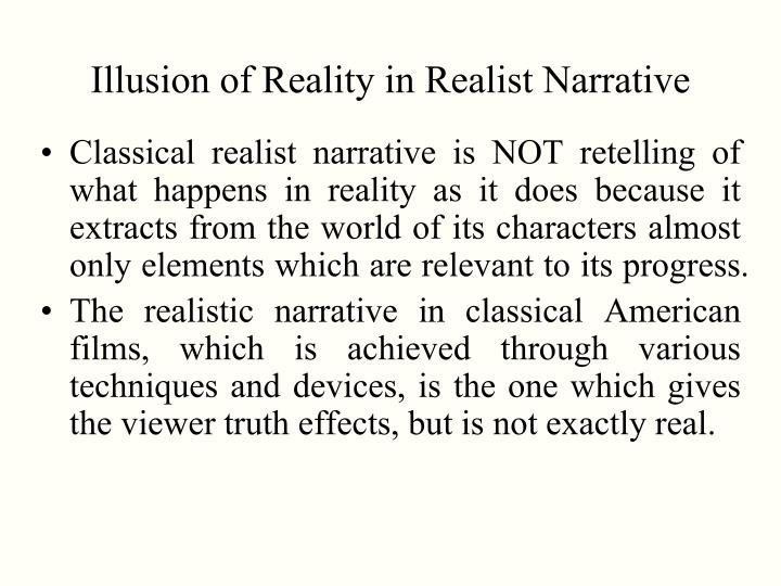 Illusion of Reality in Realist Narrative