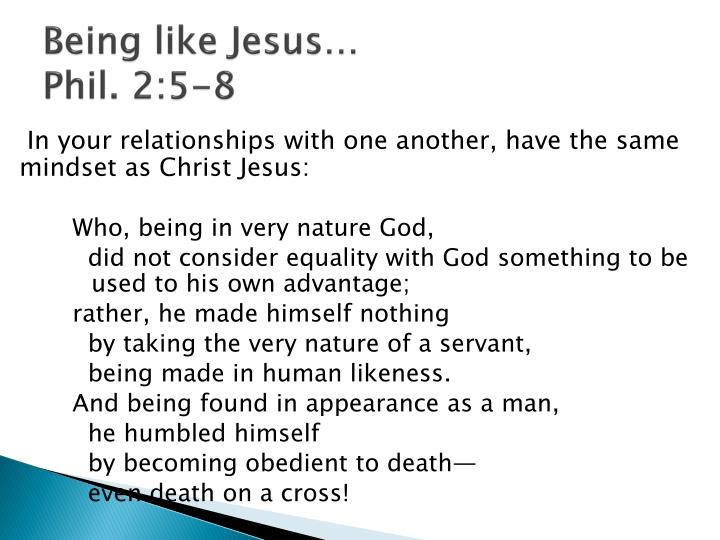 Being like Jesus…