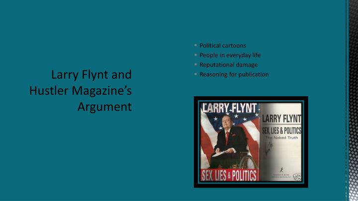 Larry Flynt and Hustler Magazine's Argument