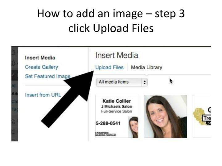 How to add an image – step 3