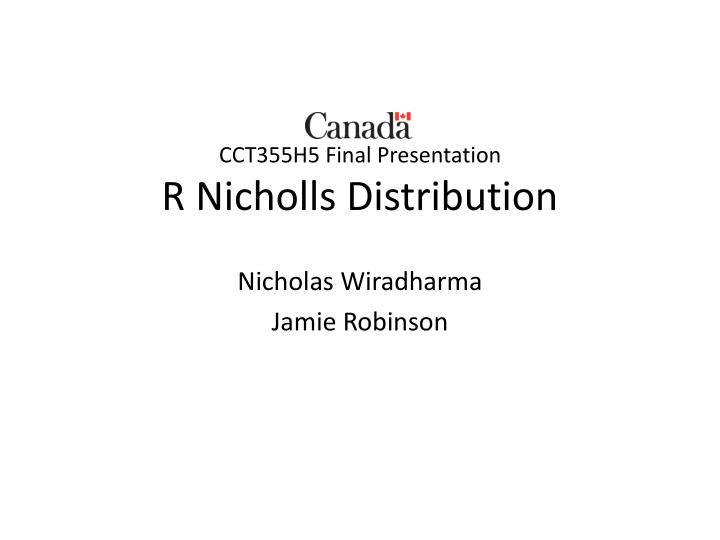 Cct355h5 final presentation r nicholls distribution