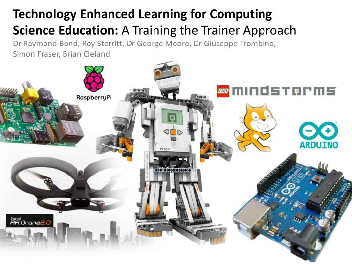 Technology Enhanced Learning for Computing Science Education: