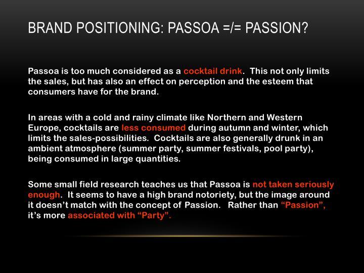 Brand positioning: PASSOA