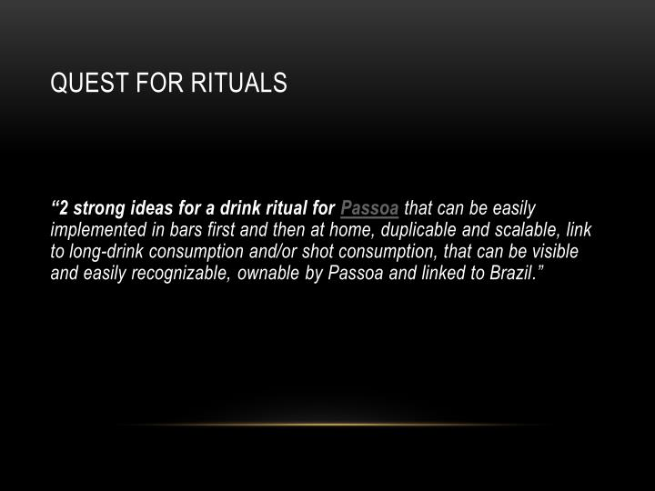 Quest for RITUALS