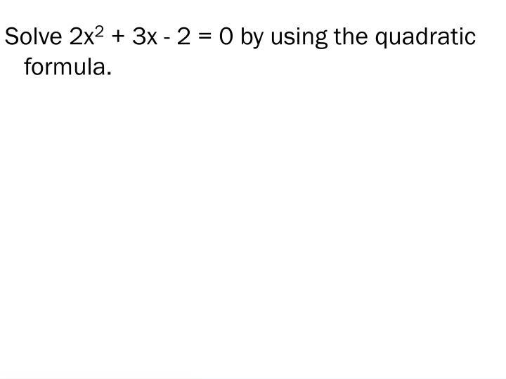 Solve 2x