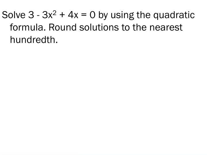 Solve 3 - 3x