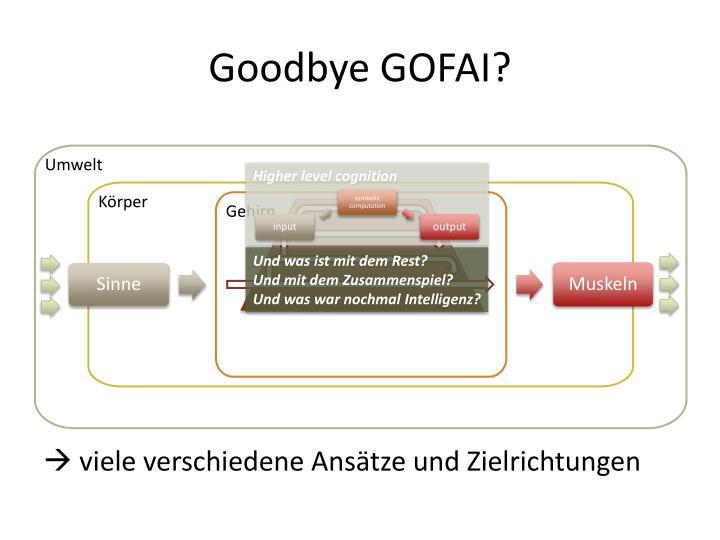Goodbye GOFAI?