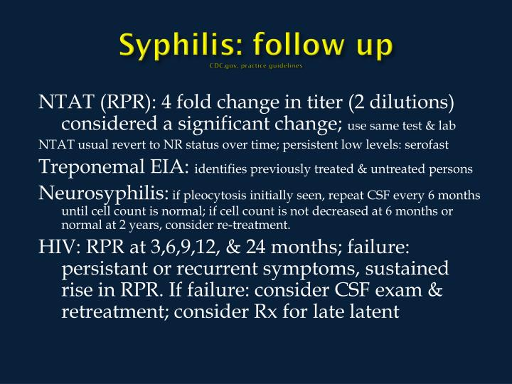 Syphilis: follow up