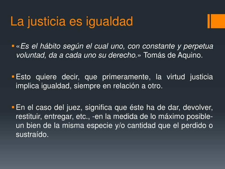 La justicia es igualdad