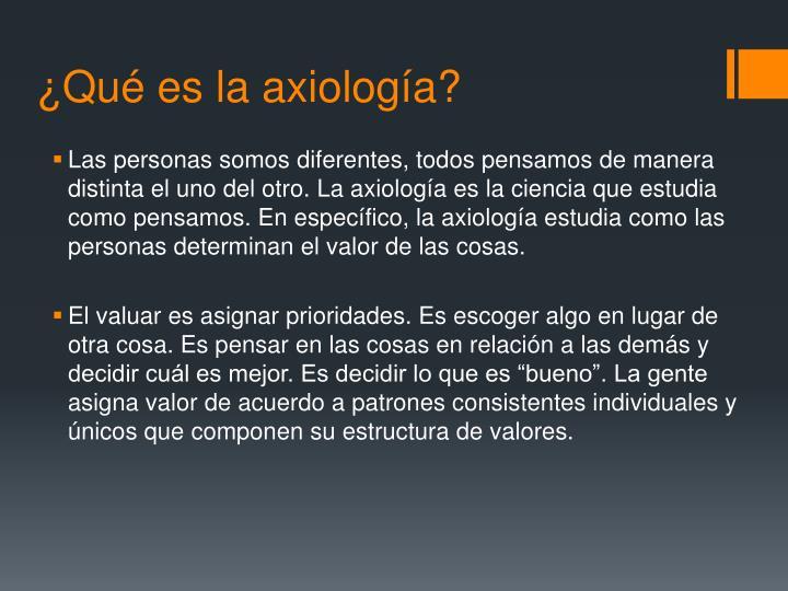 ¿Qué es la axiología?