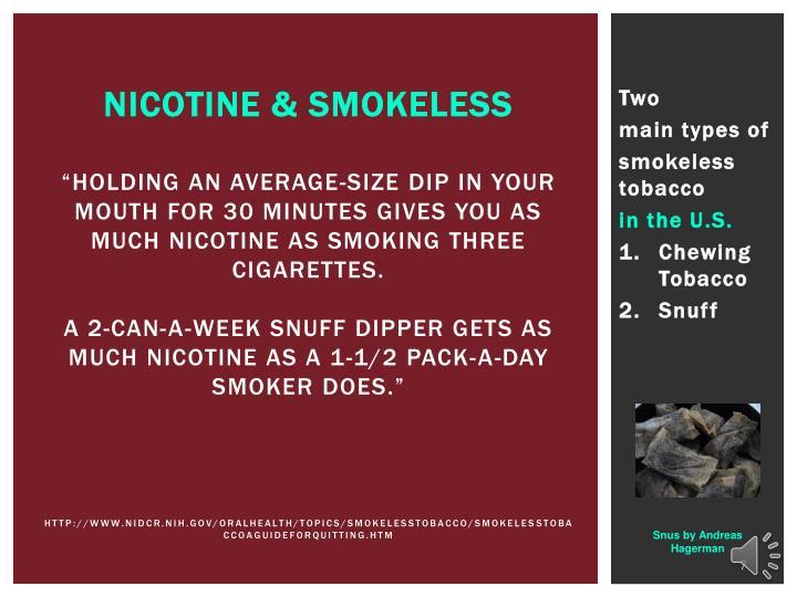 NICOTINE & Smokeless