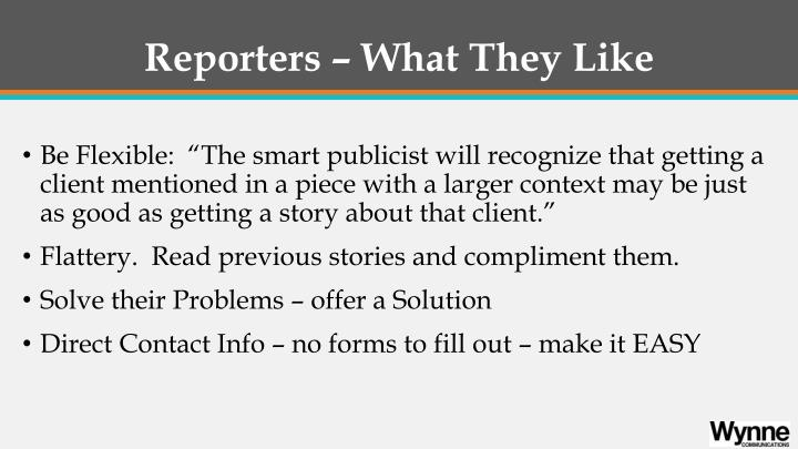 Reporters – What They Like