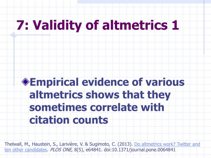 7: Validity of altmetrics 1