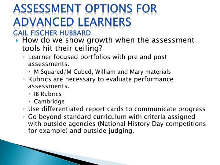 Assessment Options for Advanced Learners