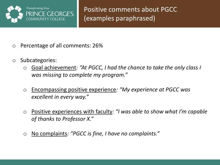 Positive comments about PGCC (examples paraphrased)