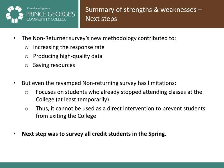 Summary of strengths & weaknesses – Next steps