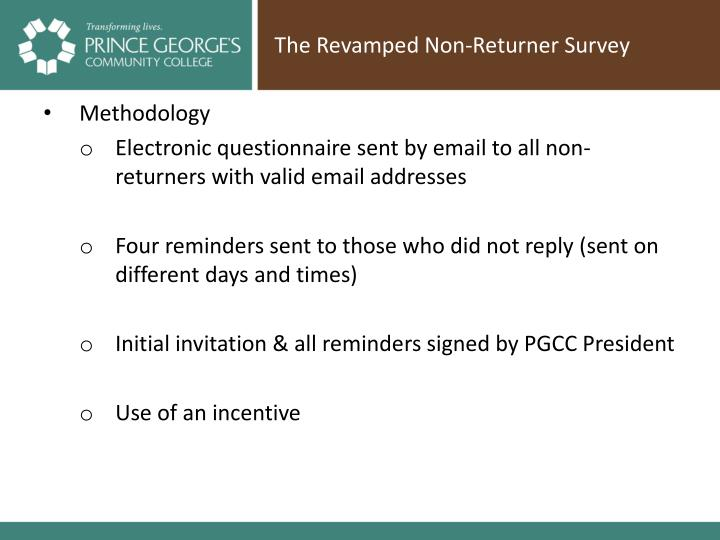 The Revamped Non-Returner Survey