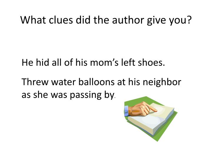 What clues did the author give you?
