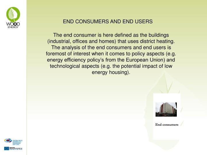 END CONSUMERS AND END USERS