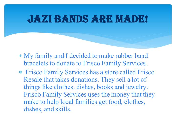 Jazi bands are made