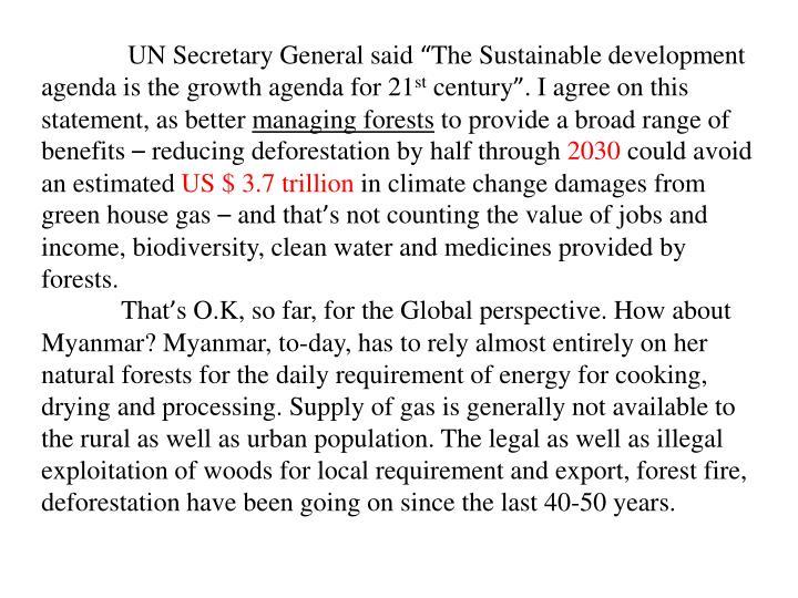 UN Secretary General said