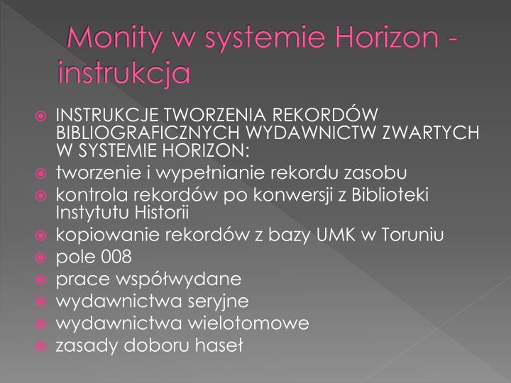 Monity w systemie Horizon - instrukcja
