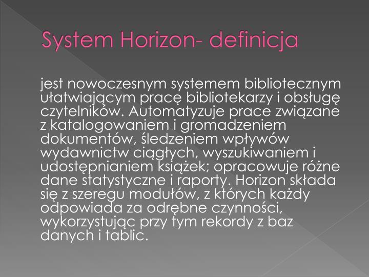 System Horizon- definicja