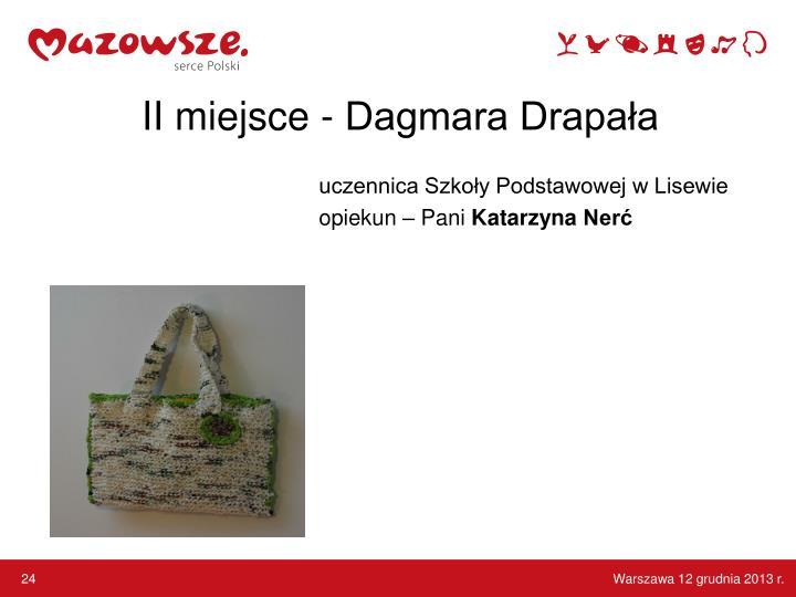 II miejsce - Dagmara Drapała