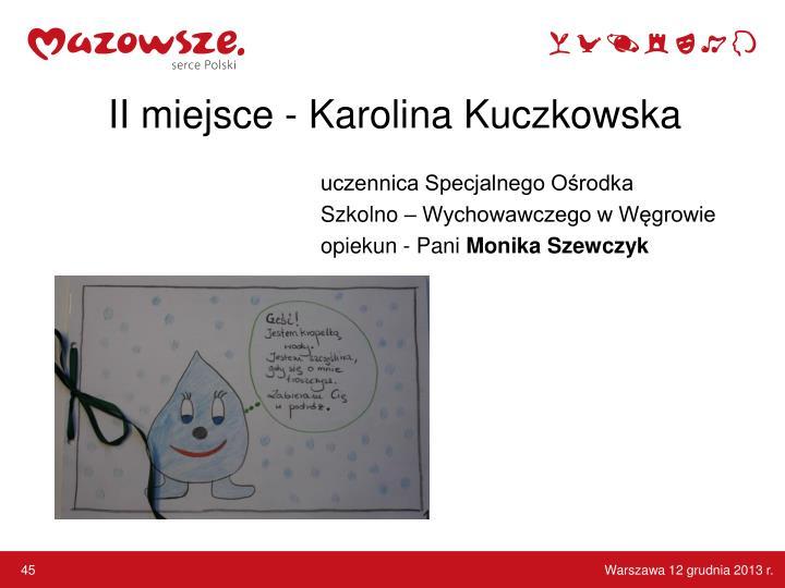 II miejsce - Karolina Kuczkowska