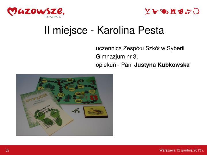 II miejsce - Karolina Pesta