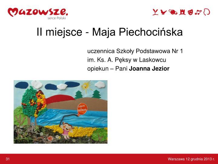 II miejsce - Maja Piechocińska