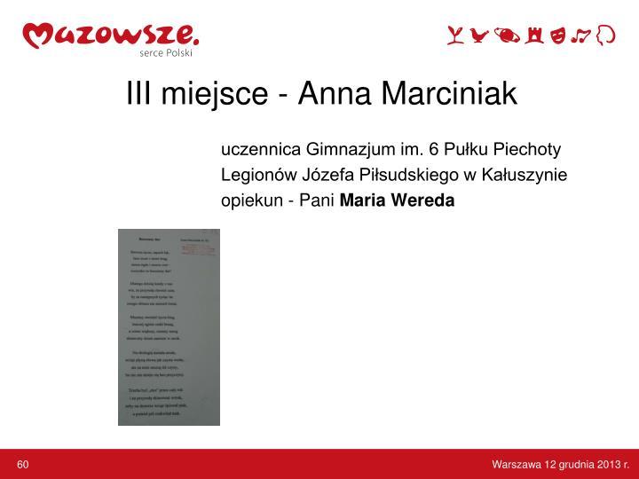 III miejsce - Anna Marciniak