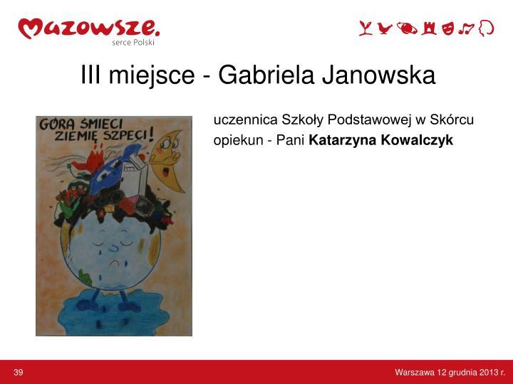 III miejsce - Gabriela Janowska