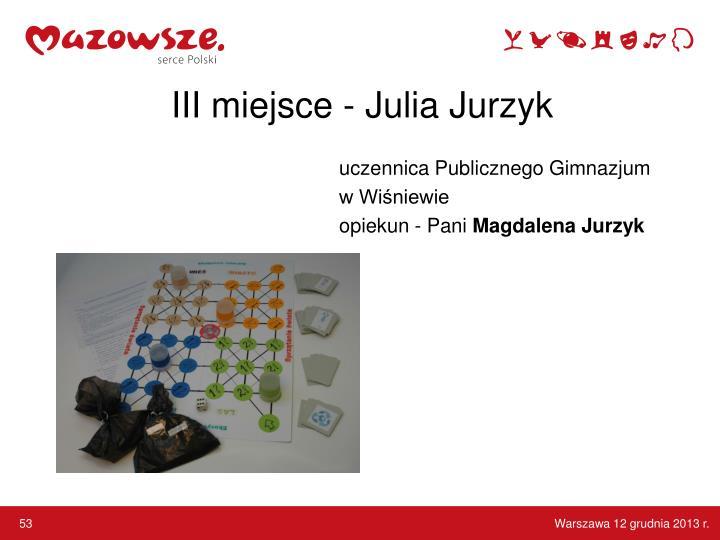 III miejsce - Julia
