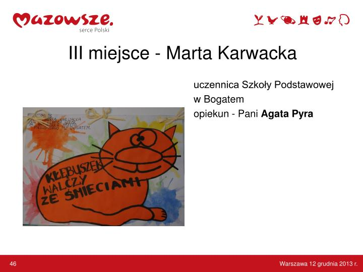 III miejsce - Marta Karwacka