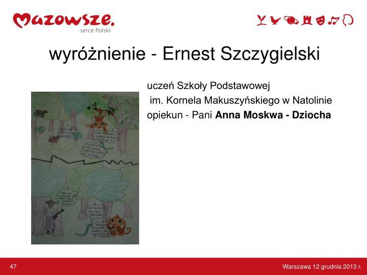 wyróżnienie - Ernest Szczygielski