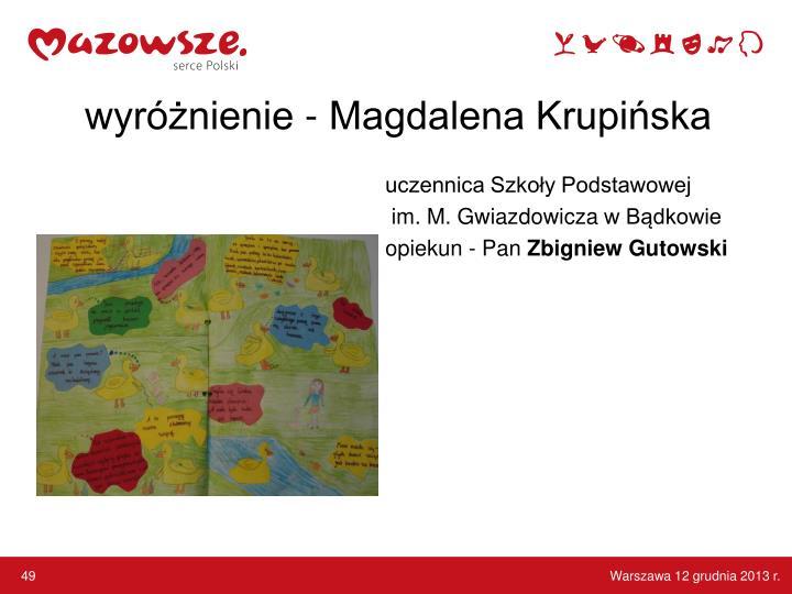 wyróżnienie - Magdalena Krupińska