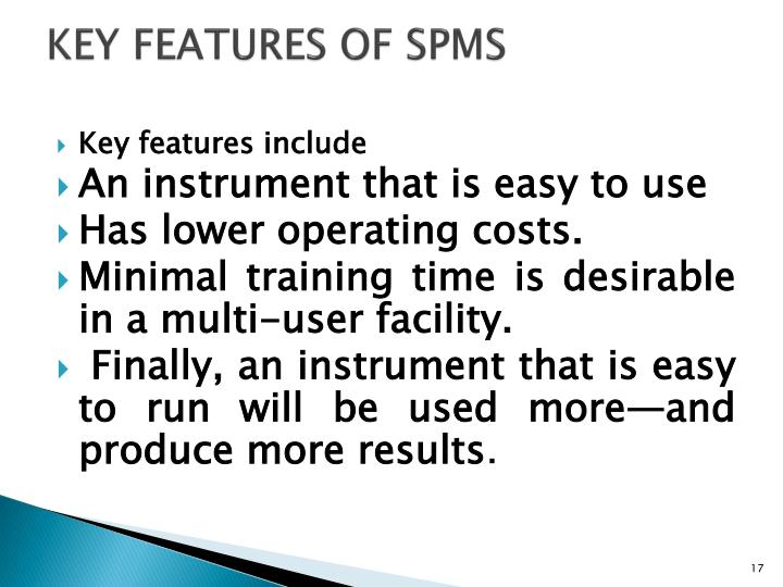 KEY FEATURES OF SPMS