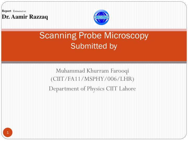 Scanning probe microscopy submitted by