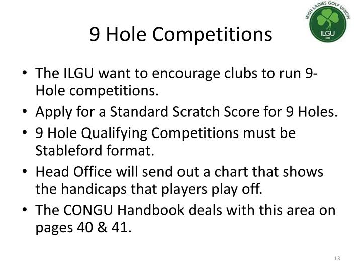 9 Hole Competitions