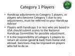category 1 players